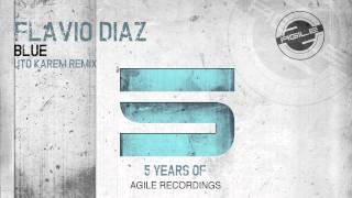 Flavio Diaz - Blue (Uto Karem Remix)