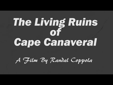 The Living Ruins of Cape Canaveral