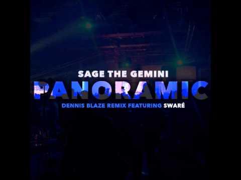 Sage The Gemini - Panoramic (Dennis Blaze Remix Feat. Swaré)