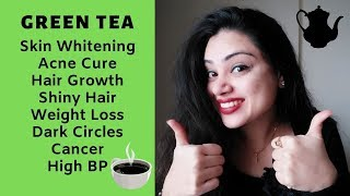 Green Tea Can Change Your LIFE | Right Time & Dosage to Drink | Beauty & Health | Skin Whitening