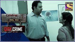 City Crime   Crime Patrol   ??? ????? ???   Mumbai