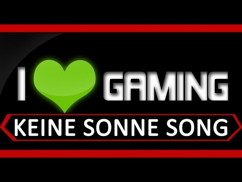 Gamer Song - Keine Sonne -  by Execute (Gamer Hymne)