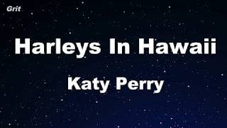Harleys In Hawaii - Katy Perry Karaoke 【No Guide Melody】 Instrumental