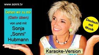 """Deutsch mit Musik """"Gehen wir zu mir"""" (Karaoke-Version) – Sonja """"SONNI"""" Hubmann"""