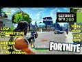 GTX 260 | Fortnite - Ultimate Benchmark! 1080p, 900p, 720p, 480p - Low, Med, High