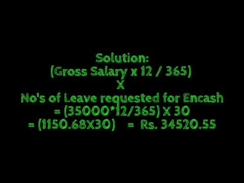 Leave Encashment Calculation, Leave is a One Type of Salary, Simple Calculation
