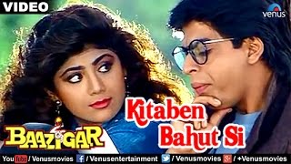 Kitaben Bahut Si Full Video Song | Baazigar | Shahrukh Khan, Shilpa Shetty |