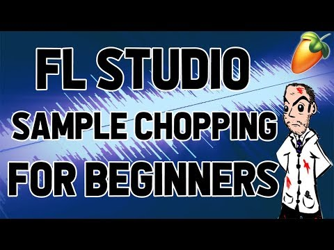 Beginner tutorials: Sample Chopping | How to chop samples in FL Studio beat making tips