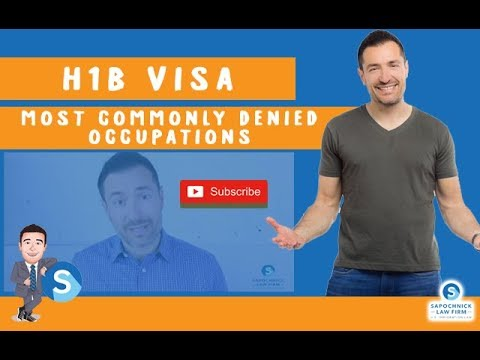 H1B - MOST COMMONLY DENIED OCCUPATIONS, Immigration Lawyer in California