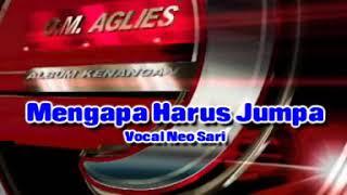 Download lagu Neo Sari - Mengapa Harus Jumpa