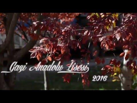 Gazi Anadolu Lisesi 2016 Kısa Tanıtım Filmi