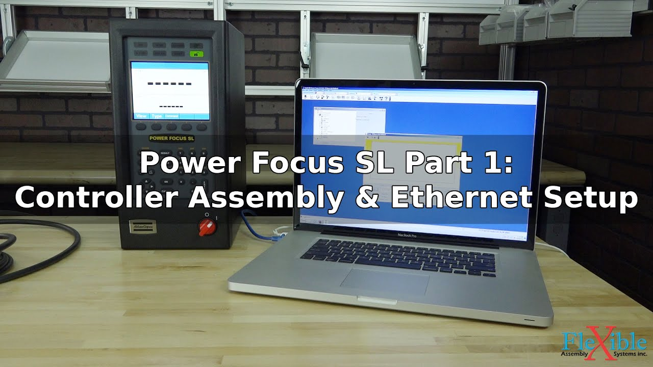 Atlas Copco Power Focus Sl Tutorial Part 1 Assembly And Ethernet Audi 4000 Wiring Diagram Pdf Setup