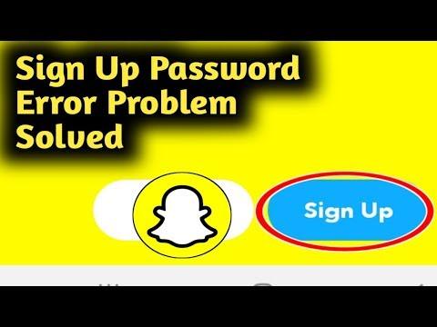 Snapchat Sign Up Password Error Problem Solved