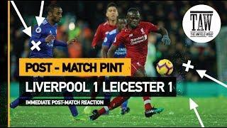 Baixar Liverpool 1 Leicester 1   Post Match Pint