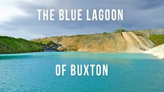 Blue Lagoon of Buxton | 100 Wonders | Atlas Obscura