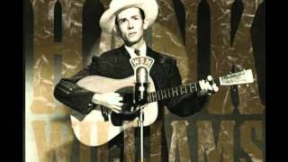 Hank Williams Sr - The Blues Come Around