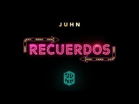 Juhn - Recuerdos (Video Lyric Oficial) | Trap