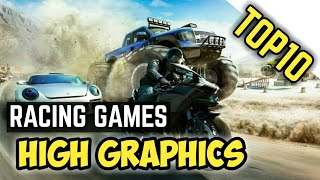 Top 10 Realistic Graphics Racing Games 2018 | Android & iOS [ Download Link ]