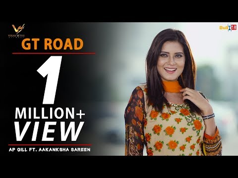 GT Road - AP Gill Ft. Aakanksha Sareen | Latest Punjabi Songs 2017 | Vs Records | Punjabi Songs 2017