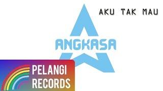 Melayu - ANGKASA - Aku Tak Mau (Official Lyric Video)