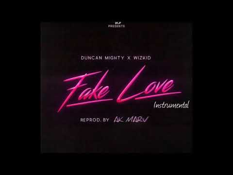 StarBoy - Fake Love Instrumental ft. Duncan Mighty, Wizkid (Prod. By Ak Marv)
