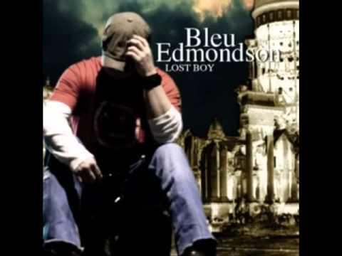 Bleu Edmondson - Last Call