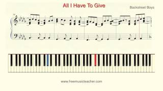"How To Play Piano: Backstreet Boys  ""All I Have To Give"""
