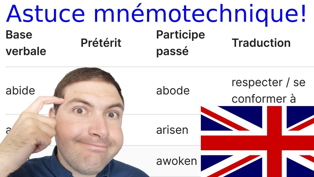 Astuces Mnemotechniques Pour Apprendre Les Verbes Irreguliers Anglais Youtube