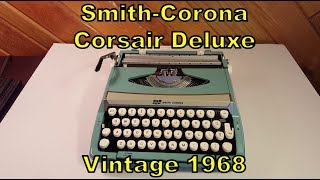 1960s Smith Corona Corsair Deluxe Typewriter