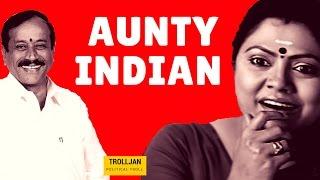 Political Troll | Aunty-Indian | Trolljan