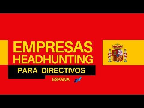Como buscar empleo en España [Agencias de Headhunter]