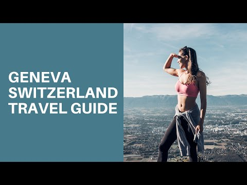THE ULTIMATE GUIDE TO GENEVA // TRAVEL VLOG