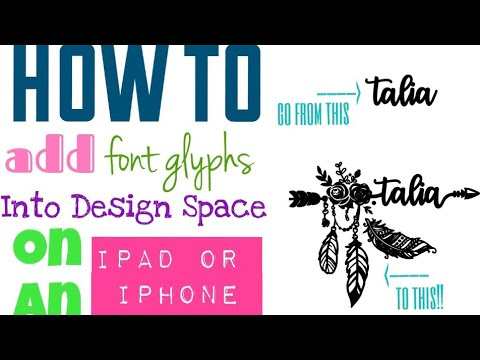 How to add glyphs into Cricut Design Space using an iPhone - Good
