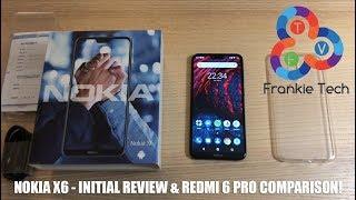 Nokia X6 - Unboxing, Review and Redmi 6 Pro Comparison!