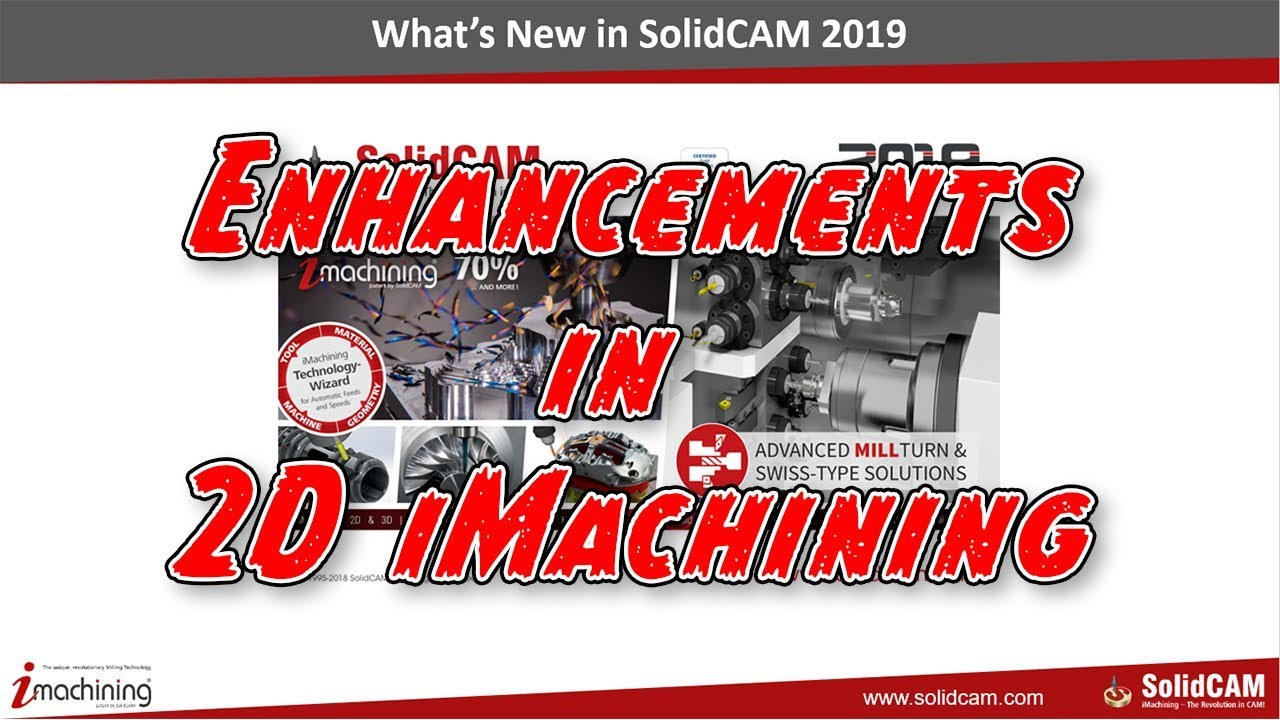 What s New in 2019 iMachining Part 2