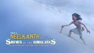 Neelkanth and the Snows of the Himalayas in Hindi - Part 4
