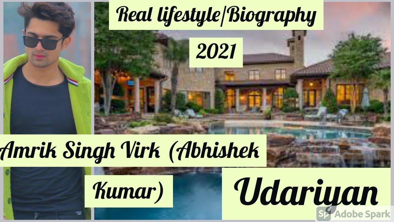 Download Amrik Singh Virk aka Abhishek Kumar Biography 2021ll True Lifestyle ll Udariyan ll Unknown Facts ll