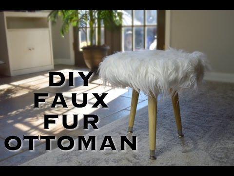 DIY FAUX FUR OTTOMAN / FOOT STOOL