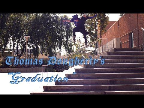 "Thomas Dougherty's ""Graduation"" Part"