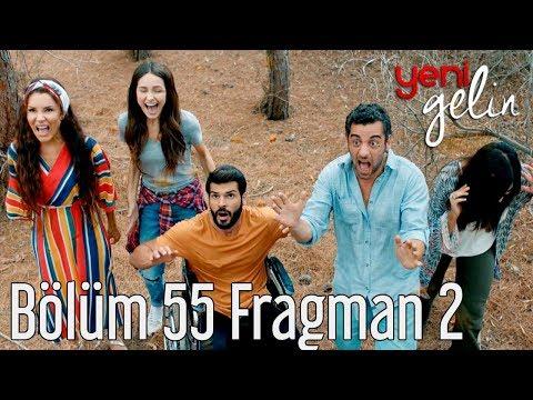 Yeni Gelin 55. Bölüm 2. Fragman indir