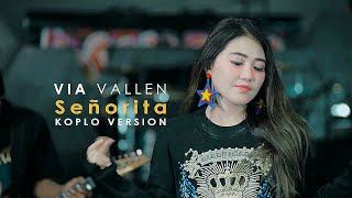 Gambar cover Via Vallen - Senorita Koplo Cover Version ( Shawn Mendes feat Camila Cabello )