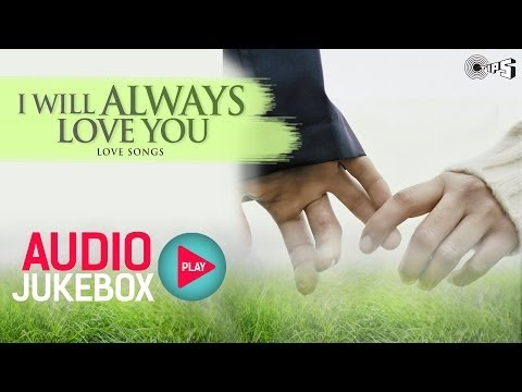 I will always love you means in hindi