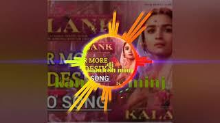 Ghar more pardesiya  ...KALANK..  dj remix song