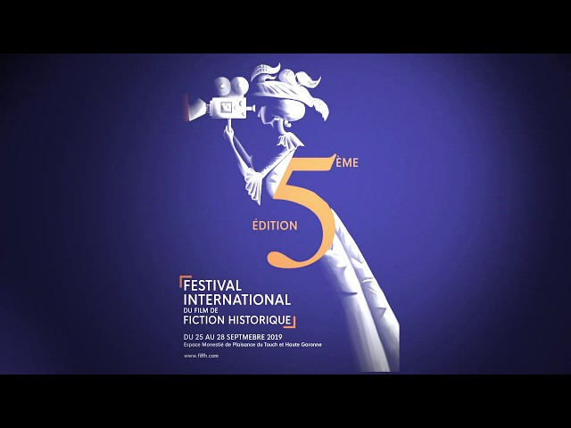 Affiche de la 5e édition du Festival International du Film de Fiction Historique Plaisance du Touch
