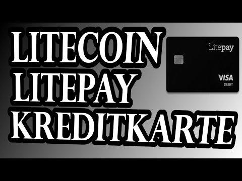Litepay Kreditkarte - Kryptowährung Litecoin / Bitcoin