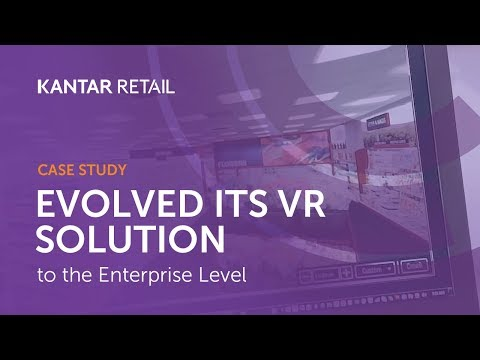 Kantar Retail Virtual Reality Evolved its VR Solution to the Enterprise Level with Ciklum