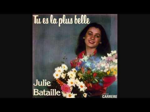 Julie Bataille  Tu es la plus belle Sei Bellissima  1976