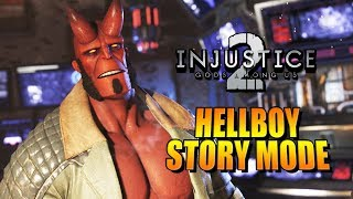 HELLBOY - Story Mode: INJUSTICE 2 w/Maximilian