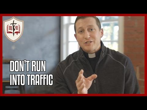 Don't Run Into Traffic - Sunday Gospel Reflection