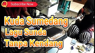 Download Mp3 Kuda Sumedang Tanpa Kendang Yamaha S975 Lagu Sunda